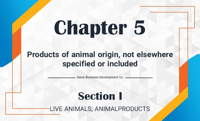 Products of animal origin, not elsewhere specified or included